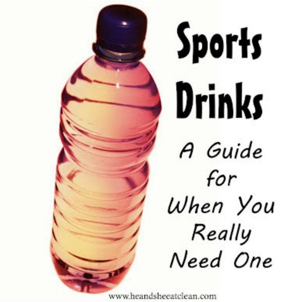 sports drinks - a guide for when you really need one