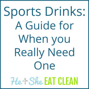 text reads Sports Drinks: A Guide for When you Really Need One