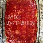 low carb monster meatloaf in a clear glass dish square image