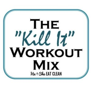 the kill it workout playlist graphic