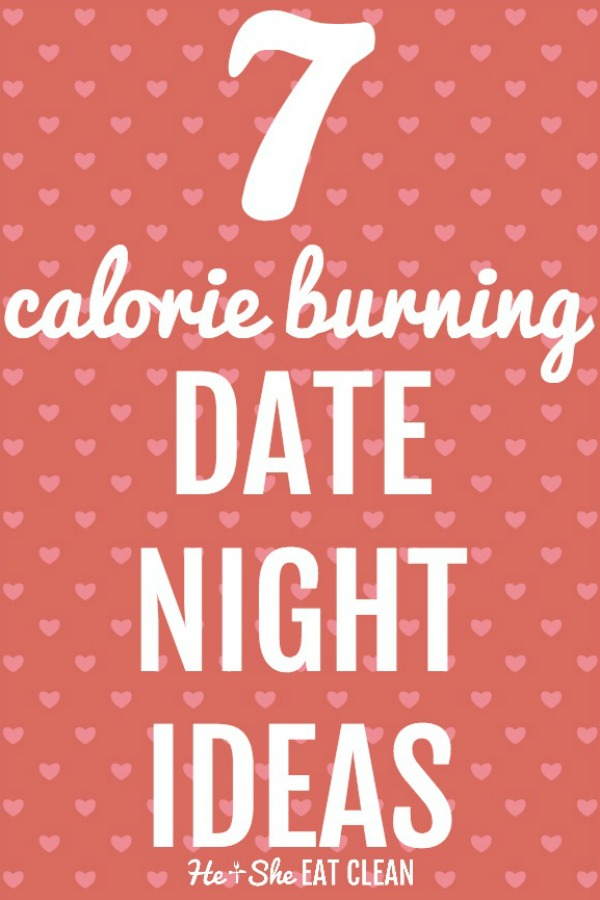 7 Calorie Burning Date Night Ideas