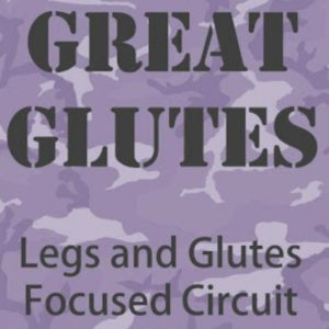 great glutes - legs and glutes focused circuit on purple camo background