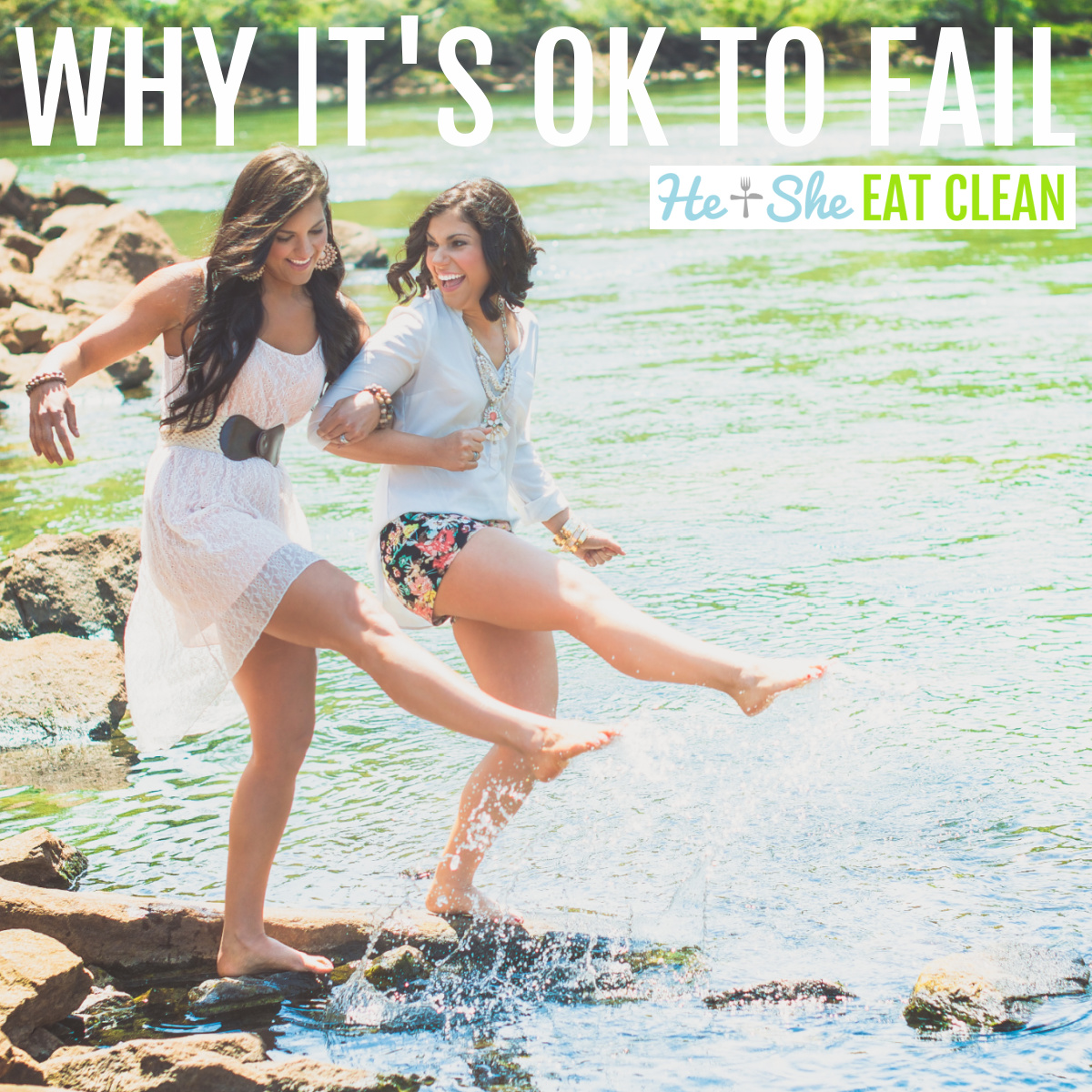two females kicking water with their feet . text reads why it's ok to fail