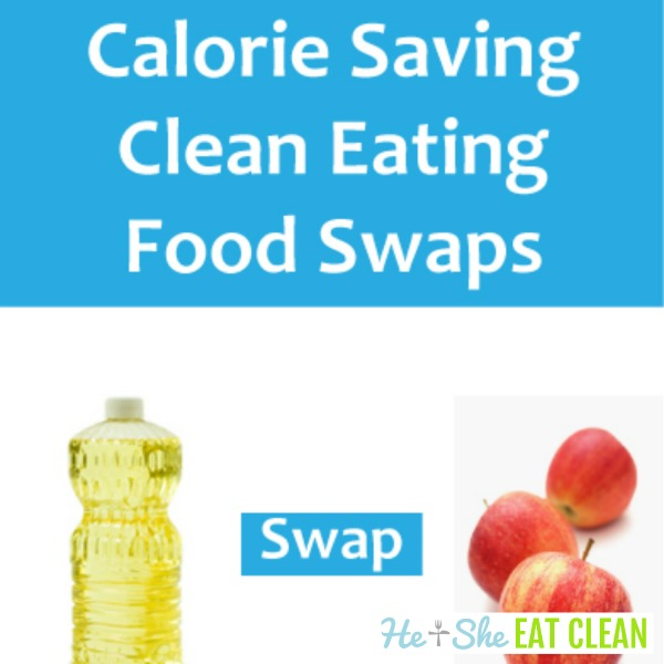 calorie saving clean eating food swaps square image