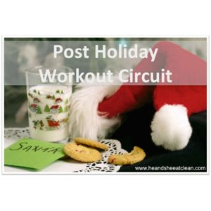 Santa hat with cookies and milk. Text reads post holiday workout circuit
