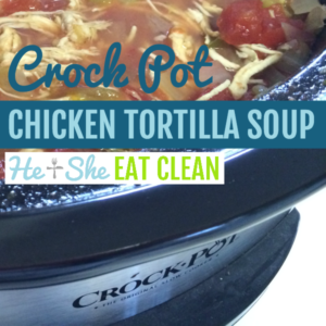 crockpot full of chicken tortilla soup with text that reads crock pot chicken tortilla soup