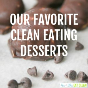 peanut butter balls on a white paper towel with text that reads our favorite clean eating desserts