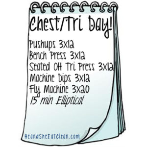 text reads chest/tri day! with workout listed