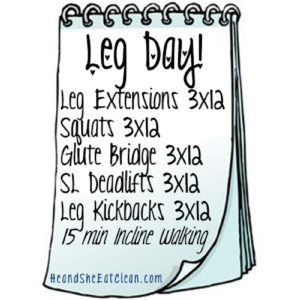 text reads Leg Day with workout listed