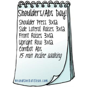 text reads shoulders & ab day with the workout list