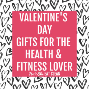 black hearts with text that reads Valentine's Day Gifts for the Health & Fitness Lover