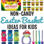 collage of kids toys and products with text that reads non candy Easter basket ideas for kids