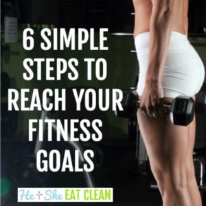 text reads 6 steps to reach your fitness goals square image