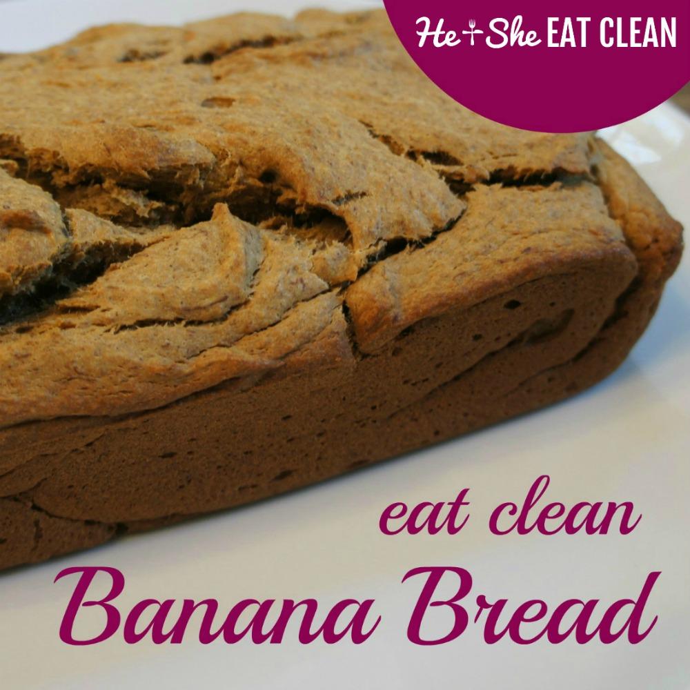 Eat Clean Banana Bread