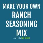 text reads make your own ranch seasoning mix