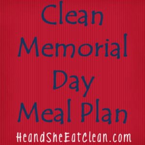 red background and blue text that reads Clean Memorial Day meal plan