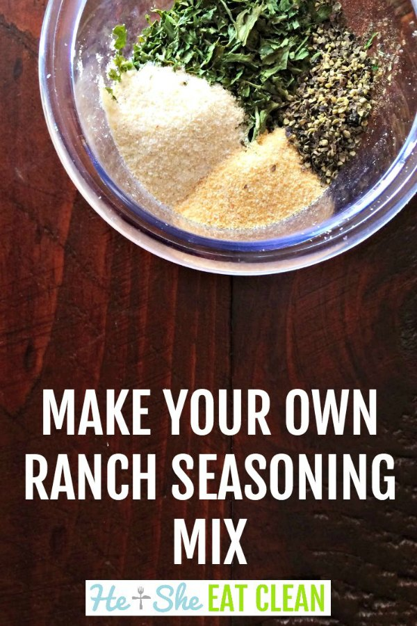 seasonings in a clear bowl on a wooden table with text that reads make your own ranch seasoning
