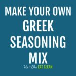 text reads make your own Greek seasoning mix
