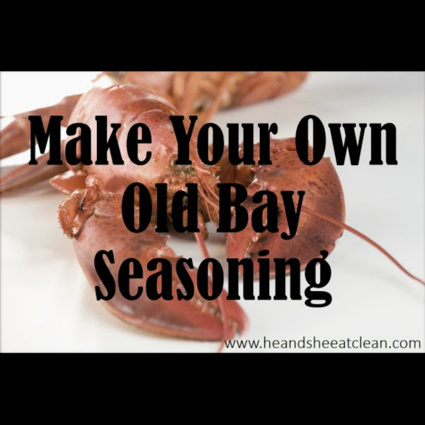 text reads make your own old bay seasoning with lobster in the background