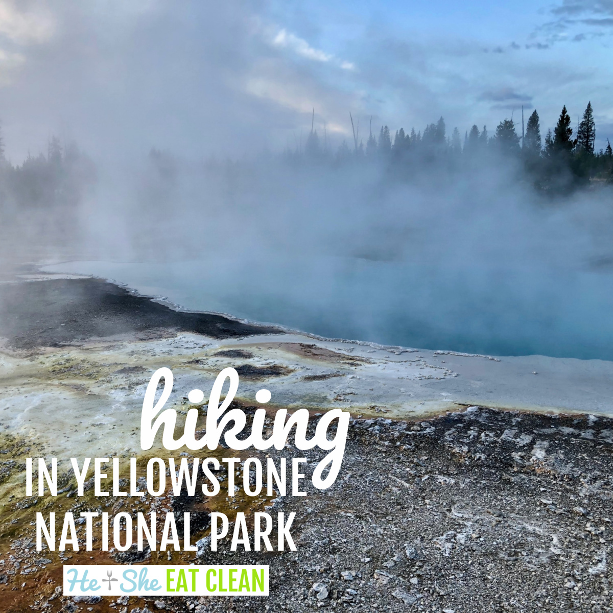 steaming body of water in Yellowstone National Park