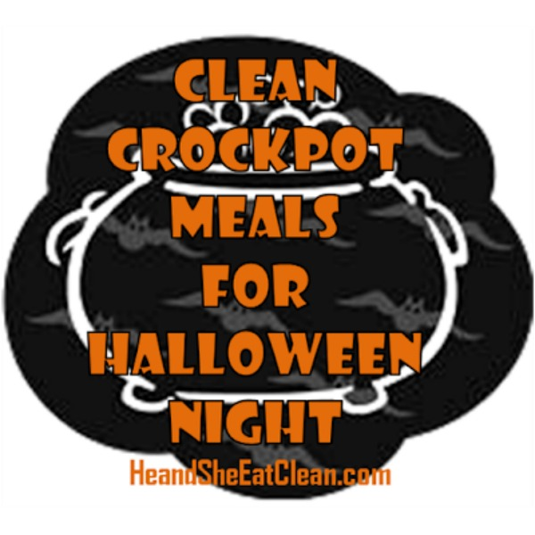 text reads clean crockpot meals for halloween night