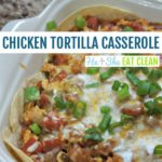 chicken tortilla casserole in a white dish with green onions on top square image