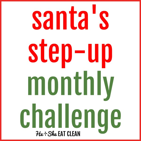 text reads santa's step-up monthly challenge