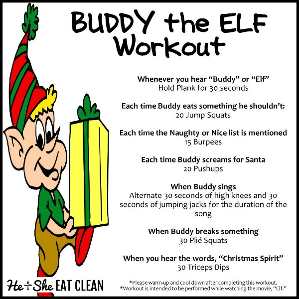 text reads Buddy the Elf Workout