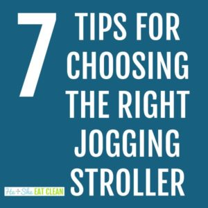 text reads 7 tips for choosing the right jogging stroller
