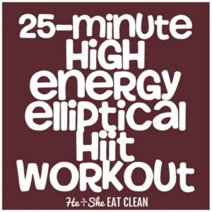 25 minute high energy elliptical cardio routine square image