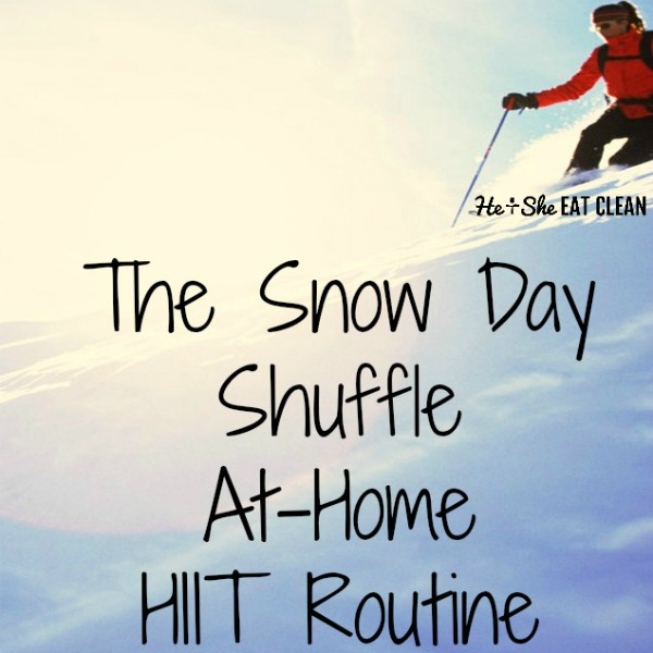 The Snow Day Shuffle At-Home HIIT Routine
