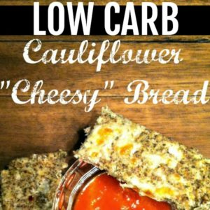 Low Carb Cauliflower Cheesy Bread with dipping sauce square image