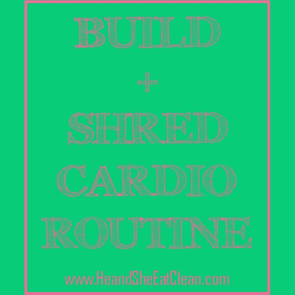 Build & Shred Treadmill Cardio Routine square