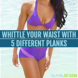 female in purple two piece swimsuit with text that reads whittle your waist with 5 different planks square image