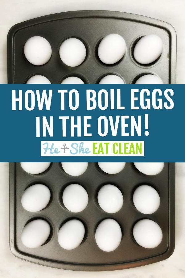 muffin tin with eggs with text that reads how to boil eggs in the oven