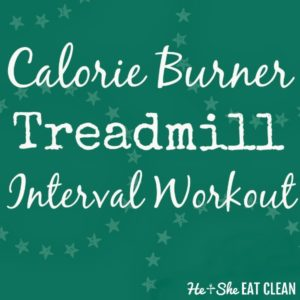 text reads calorie burner treadmill interval workout