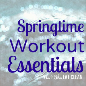 text reads springtime workout essentials with a sparkly background