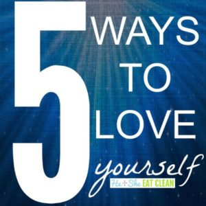 text reads 5 ways to love yourself with a blue background