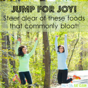 two females jumping with text that reads jump for joy, steer clear of these foods that commonly bloat