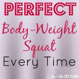 do a perfect bodyweight squat every time