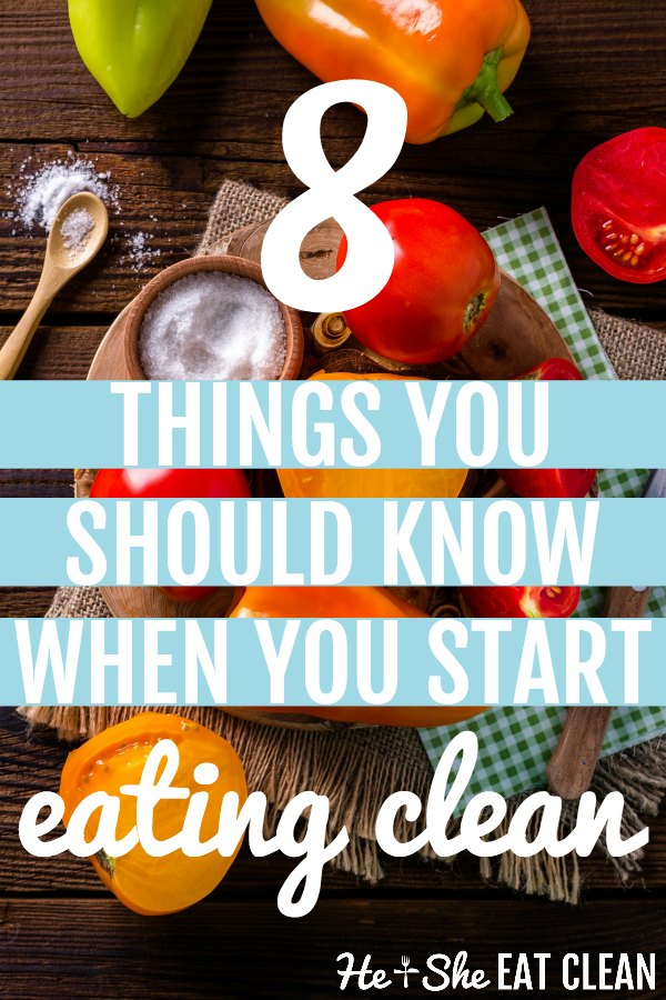 text reads 8 things you should know when you start eating clean