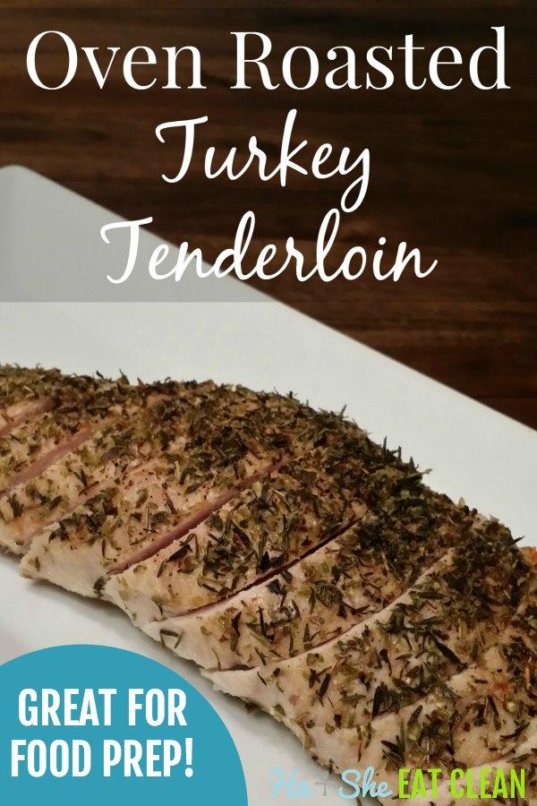 roasted turkey tenderloin on a white plate with text that reads roasted turkey tenderloin
