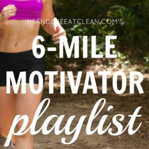 text reads 6 mile motivator playlist square image