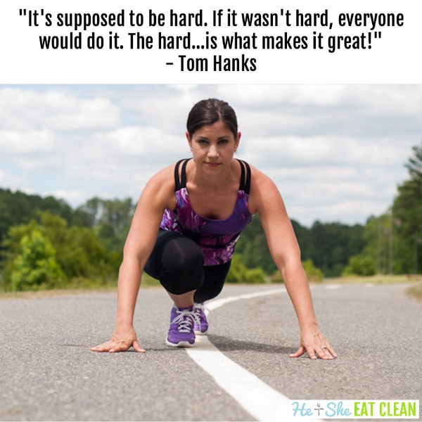 "text reads ""It's supposed to be hard. If it wasn't hard, everyone would do it. The hard...is what makes it great!"" - Tom Hanks with female on a road in sprinting position"