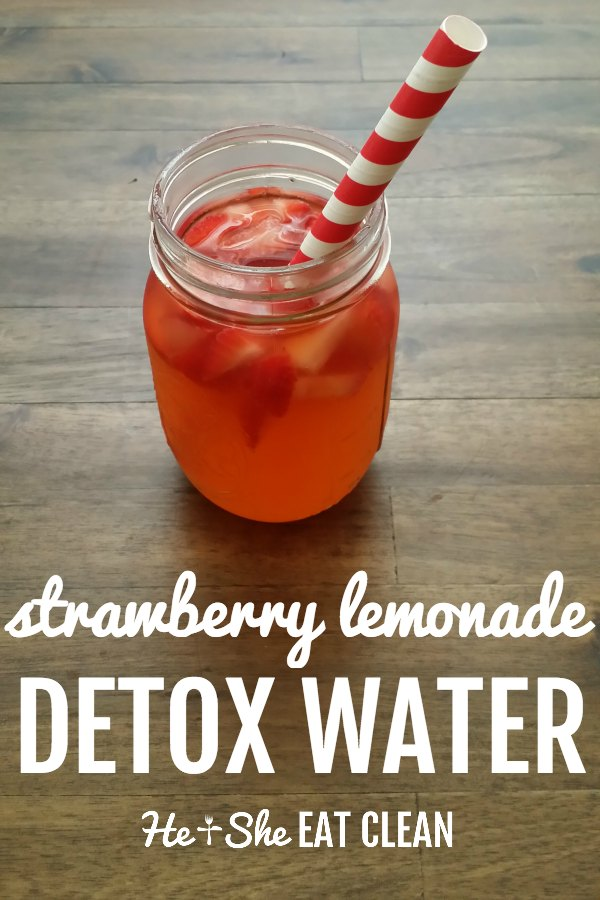 strawberry water in a clear mason jar with a red and white straw with text that reads strawberry lemonade detox water