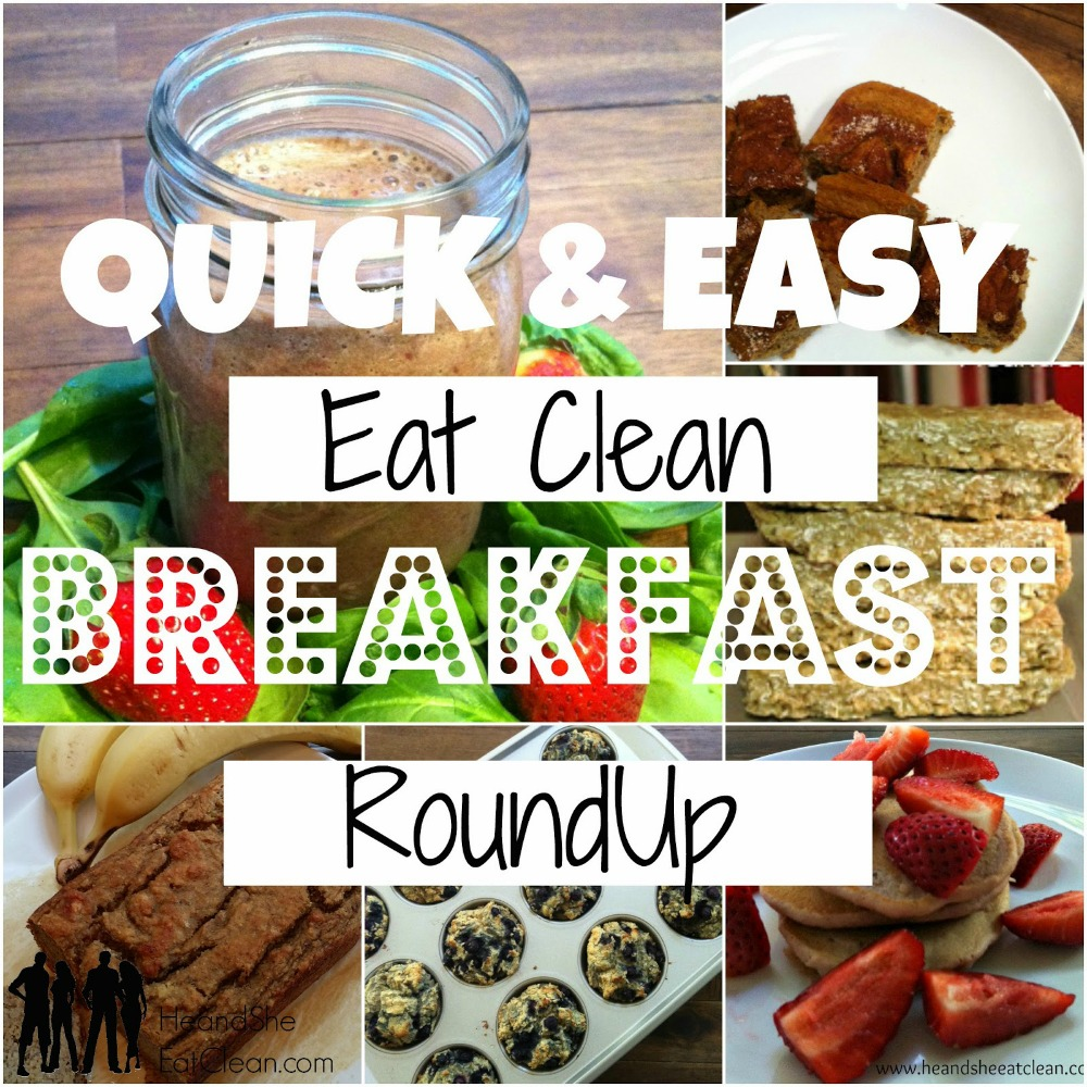 collage of easy & quick clean eating breakfast recipes