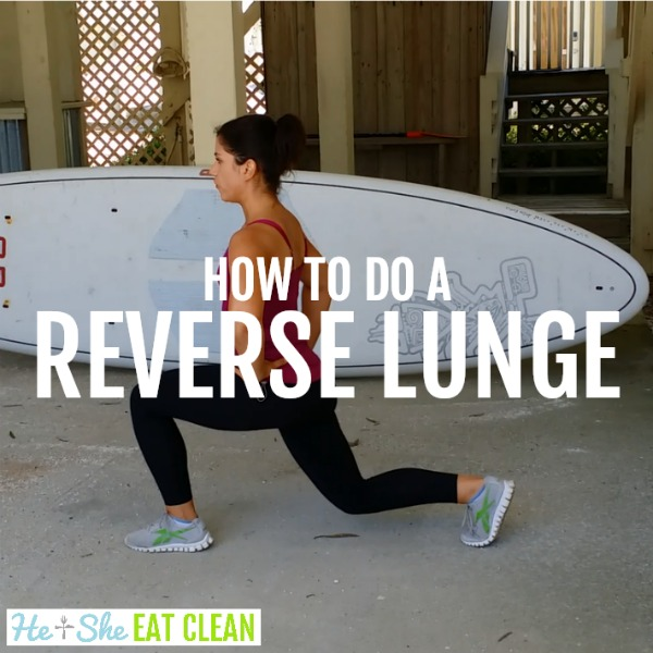 female doing a reverse lunge with text that reads how to do a reverse lunge