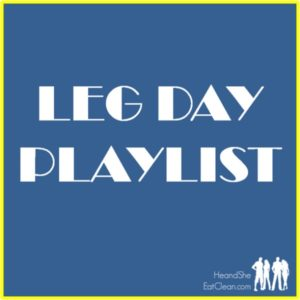 text reads leg day playlist