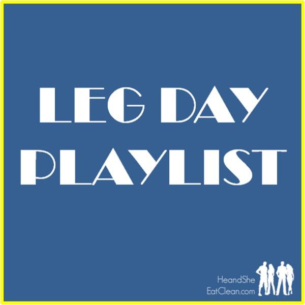 text reads leg day playlist