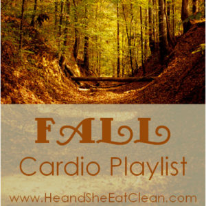 fall leaves and a trail with text that reads Fall Cardio Playlist